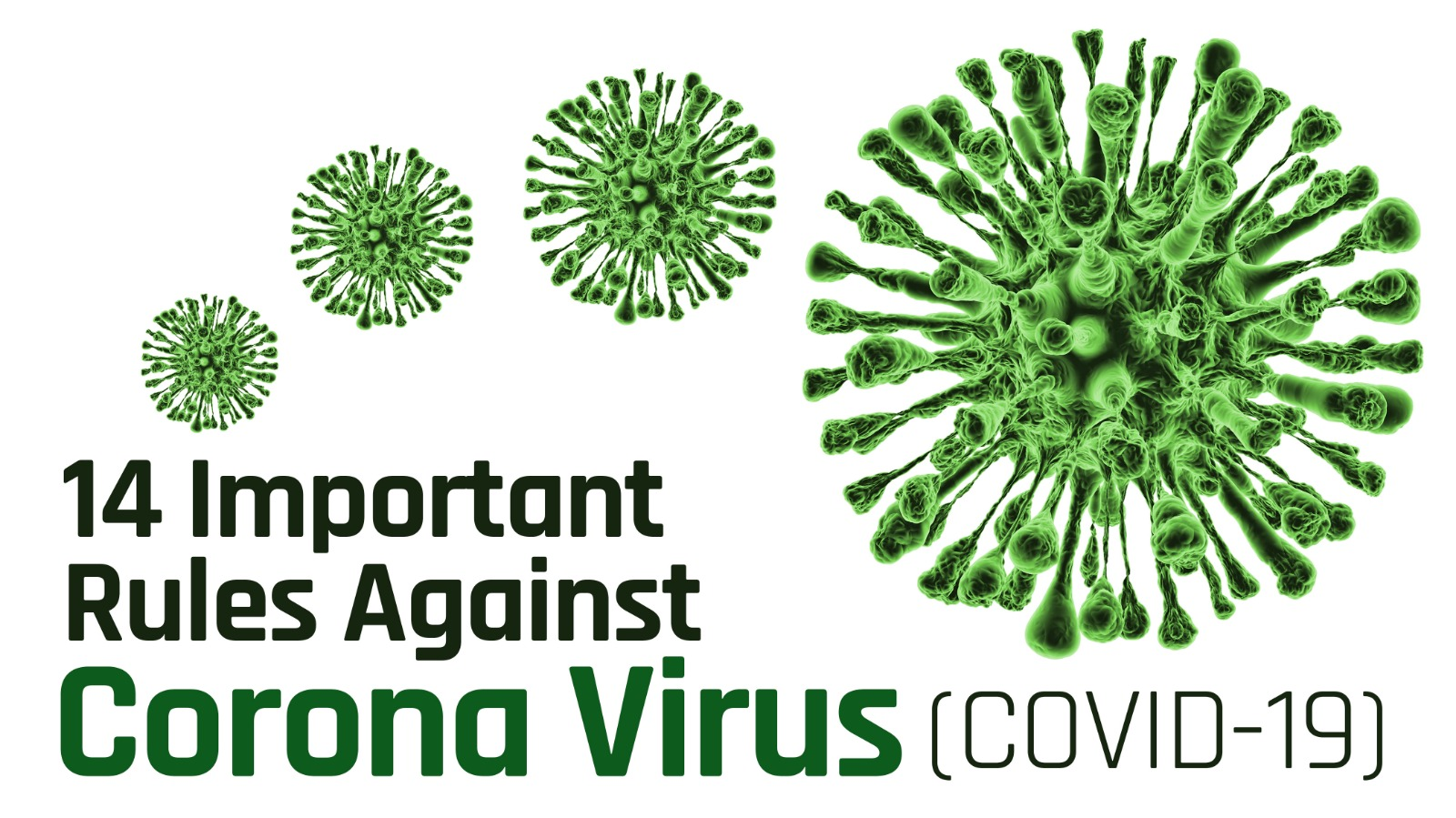 14 Important Rules Against Corona Virus (COVID-19).